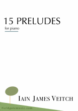 15 Preludes for piano (complete) DIGITAL - Iain James Veitch